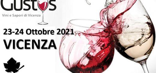 Gustus - Vini e Sapori di Vicenza 2021
